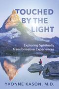 Exploring Spiritually Transformative Experiences