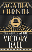 Affair at the Victory Ball, The The