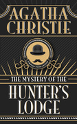 Mystery of Hunter's Lodge, The The