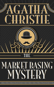 Market Basing Mystery, The The