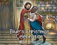 Blue's Christmas Celebration