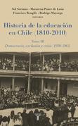 Historia de la educación en Chile (1810-2010) Tomo III