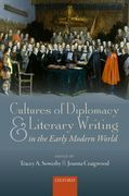 Cultures of Diplomacy and Literary Writing in the Early Modern World