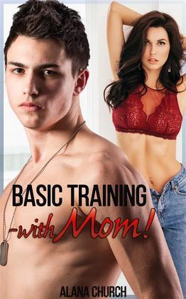 Basic Training...With Mom!