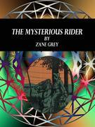 The Mysterious Rider