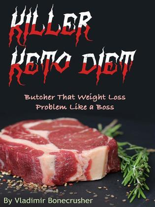 Killer Keto Diet