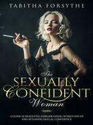 The Sexually Confident Woman