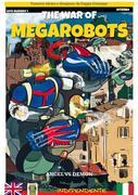 The war of Megarobots
