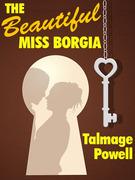The Beautiful Miss Borgia