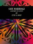 Safe Marriage
