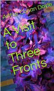 A Visit to Three Fronts
