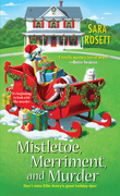 Mistletoe, Merriment, And Murder
