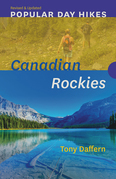 Popular Day Hikes: Canadian Rockies -- Revised & Updated