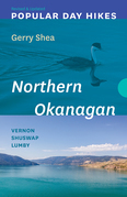Popular Day Hikes: Northern Okanagan — Revised & Updated