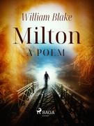 Milton: A Poem