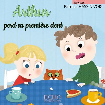 Arthur perd sa première dent