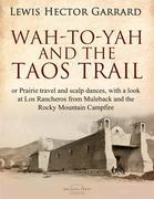 Wah-to-yah, and the Taos Trail