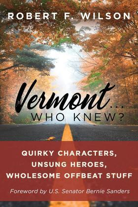 Vermont . . . Who Knew?