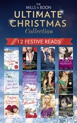 The Mills & Boon Ultimate Christmas Collection (Mills & Boon e-Book Collections)