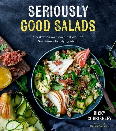 Seriously Good Salads