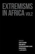 Extremisms in Africa Volume 2