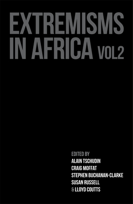 Extremisms in Africa Volume 2