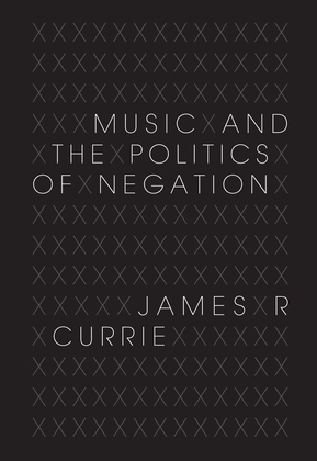 Music and the Politics of Negation