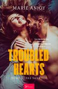 Troubled Hearts - Tome 2 : Pas sans toi