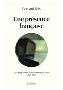 Une présence française