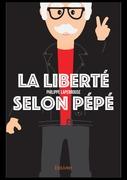La Liberté selon Pépé