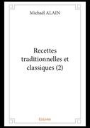 Recettes traditionnelles et classiques (2)