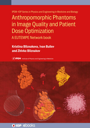Anthropomorphic Phantoms in Image Quality and Patient Dose Optimization