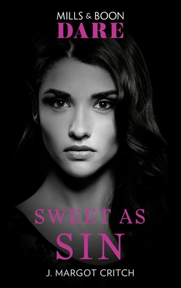 Sweet As Sin (Mills & Boon Dare) (Sin City Brotherhood)