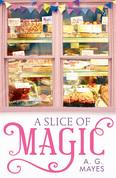 A Slice of Magic (The Magic Pie Shop, Book 1)