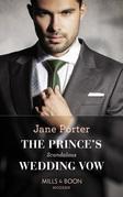 The Prince's Scandalous Wedding Vow (Mills & Boon Modern)