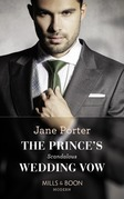 The Prince's Scandalous Wedding Vow (Mills & Boon Modern)