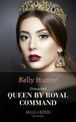 Untouched Queen By Royal Command (Mills & Boon Modern) (Claimed by a King, Book 3)