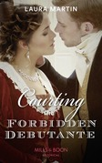 Courting The Forbidden Debutante (Mills & Boon Historical) (Scandalous Australian Bachelors, Book 1)