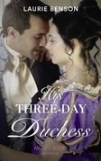 His Three-Day Duchess (Mills & Boon Historical) (The Sommersby Brides, Book 3)