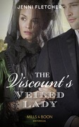 The Viscount's Veiled Lady (Mills & Boon Historical) (Whitby Weddings, Book 3)
