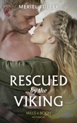 Rescued By The Viking (Mills & Boon Historical)