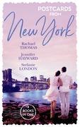 Postcards From New York: A Child Claimed by Gold / A Debt Paid in the Marriage Bed / A Dangerously Sexy Secret (Mills & Boon M&B)