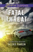 Fatal Threat (Mills & Boon Love Inspired Suspense) (Emergency Responders, Book 1)