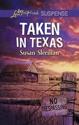 Taken In Texas (Mills & Boon Love Inspired Suspense) (McKade Law, Book 4)