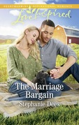 The Marriage Bargain (Mills & Boon Love Inspired) (Family Blessings, Book 4)