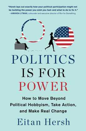 Politics Is for Power