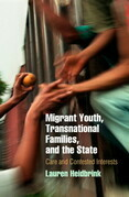Migrant Youth, Transnational Families, and the State