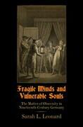 Fragile Minds and Vulnerable Souls