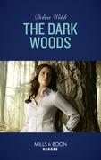 The Dark Woods (Mills & Boon Heroes) (A Winchester, Tennessee Thriller, Book 2)