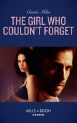 The Girl Who Couldn't Forget (Mills & Boon Heroes)